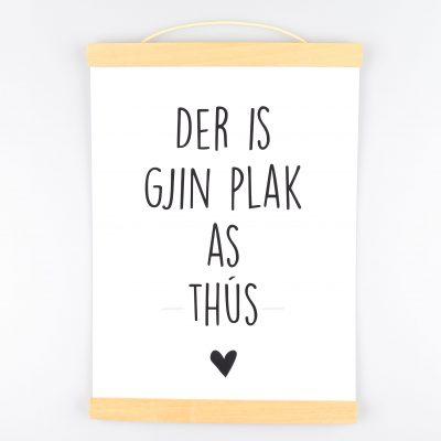 Poster Der Is Gjin Plak As Thûs -Krúskes.nl (2)