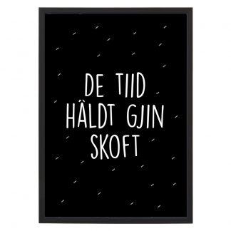 Poster De Tiid Haldt Gjin Skoft - A4 - Krúskes.nl