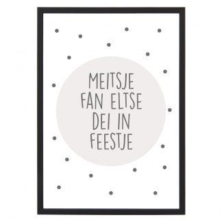 Poster Meitsje Fan Eltse Dei In Feestje - A4 - Krúskes.nl