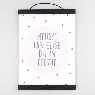 Poster Meitsje Fan Eltse Dei In Feestje - Krúskes.nl