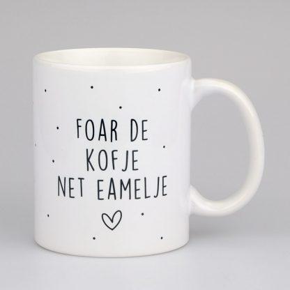 Mok Foar De Kofje Net Eamelje - Krúskes.nl-min