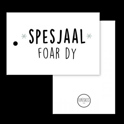 Cadeaulabel Spesjaal Foar Dy - Zwart/wit
