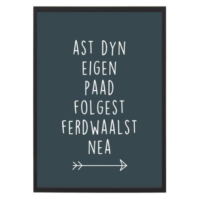 Poster - Ast dyn eigen paad folgest - Lijst - Krúskes