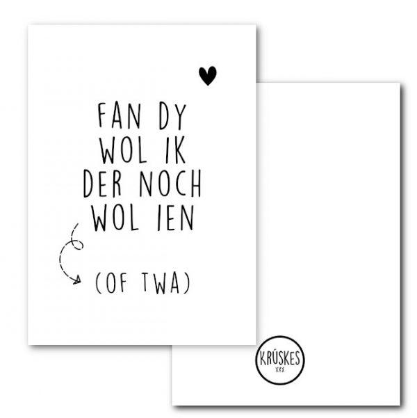 Poster - Fan dy wol ik der noch wol ien - Krúskes