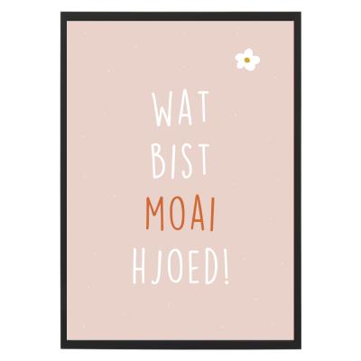 Poster - Wat bist moai hjoed - Lijst - Krúskes
